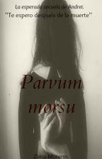 Parvum Morsu. by Zaira_Moreno