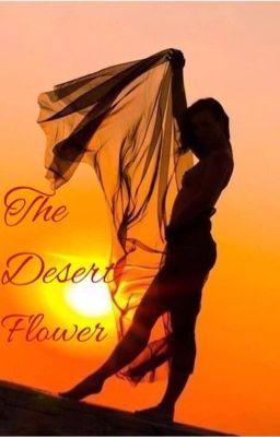 The Desert Flower