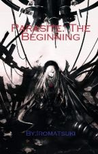 Parasite : The Beginning [En Cours...] by Iromatsuki