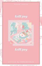 kill joy. ʰ-ʳᵉⁿʲᵘⁿ by BAEHYUCKS