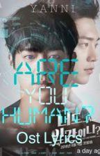 Are You Human? Ost lyrics by yanni_unju