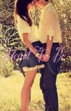 Meant to Be    l.h (Complete* Editing*) by _This_One_Girl_Kels