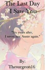 The Last Day I Saw You (Eren x Annie) by Thesurgeon16