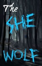 The She Wolf {A Teen Wolf/Stiles Stilinski Love Story} by dont_let_me_go