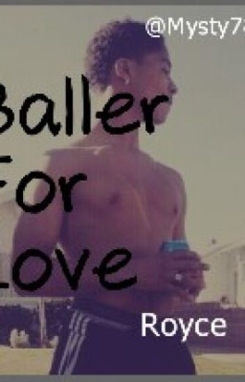 Baller for love {Royce}