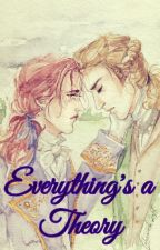 Everything's a Theory (Lams Fanfiction) by LGamer