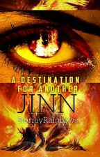 A Destination For Another Jinn by StormyRainbows