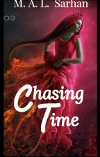 Chasing Time by MALSarhan