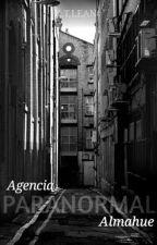 Agencia Paranormal Almahue by ktlean1986