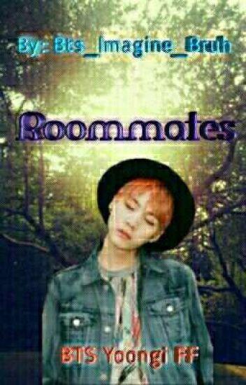 Roommates - BTS Yoongi AU - ✔COMPLETED✔