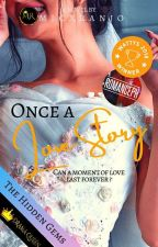 Once A Love Story - #Wattys2018 Winner by MicxRanjo