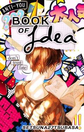 Book of idea (for anime fanfic only) by setsuna27tsubasa