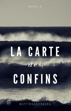 La Carte des Confins. by Muffins-and-books