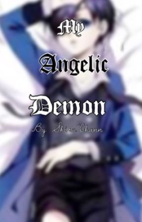 My Angelic Demon (CielXReader) by Shisu-Chann