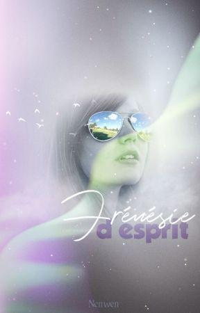 Frénésie d'esprit by Nenwen