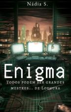 Enigma by NdiaNsp