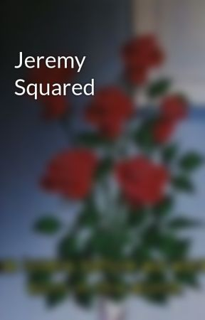 Jeremy Squared by IAmLord707