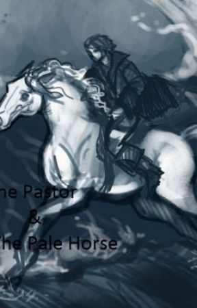 The Pastor & The Pale Horse by Chapel