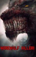 Werewolf Killer by AnnBTSForever