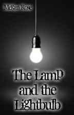 The Lamp and the Lightbulb by Poet_Megan_Rose