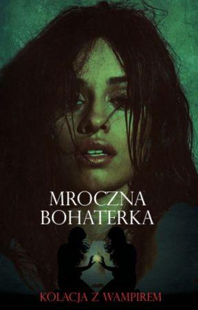 Mroczna Bohaterka x Camren by _Martyna_19