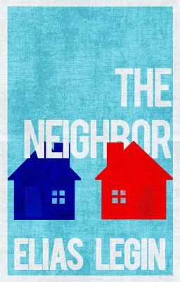 The Neighbor (boyxboy) [On Hold indefinitely]