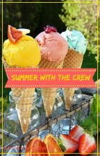 Summer with the Crew (#1.5 How I Fell in Love Trilogy) by shysunflower