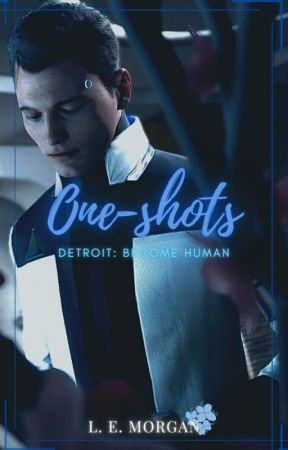 DETROIT: Become Human [one-shots] by catharsxs