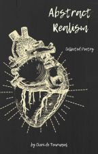 Abstract Realism: A Collection of Poetry by CherideTournesol