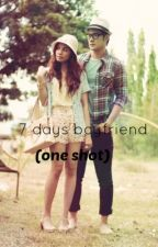 7 days Boyfriend (One Shot) by ImJanineVeah