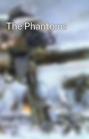 The Phantoms by AnsonZombieSurvivor