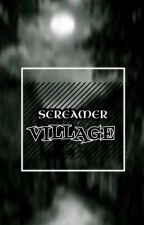 Screamer Village (On-Going) by clio_Clio