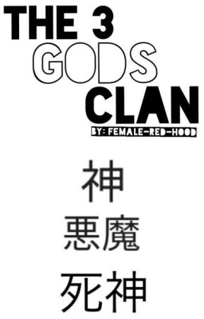 The 3 Gods Clan by Female-Red-Hood