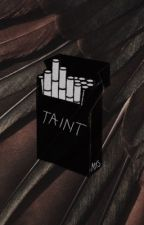 TAINT by zombbite