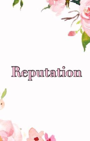 Reputation by BambiiBrambles