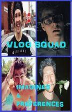 Vlog Squad by NickLieberher