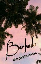 Barkada  [COMPLETED]  by MargaretBatacan