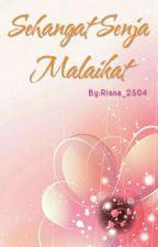 Sehangat Senja Malaikat  by Risna_2504
