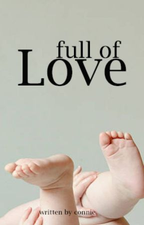 Full of Love (sequel to Baby Hungry) by ConWeCallLove
