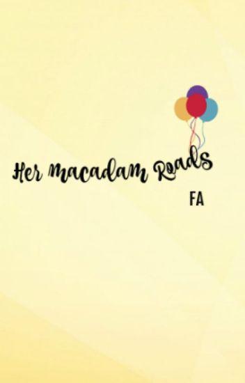 Her Macadam Roads
