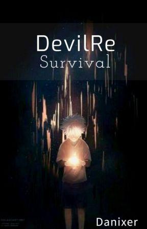 DevilRe - Survival by Danixeeh