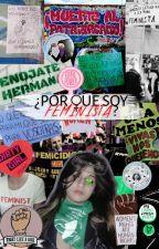 ¿Por qué soy feminista? by aguaserena