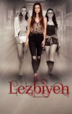 LEZBİYEN  by GececiYazar3
