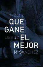 """Que Gane el Mejor (2º libro """"Que Empiece el Juego"""") by mirriki8"""