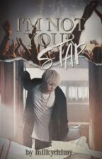 ❝I'm Not Your Star ❞ myg+pjm by milkychimy