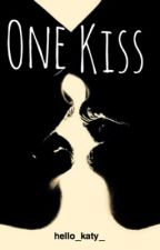 One Kiss (Short Story) by hello_katy_