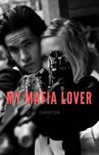 My Mafia Lover by christt28