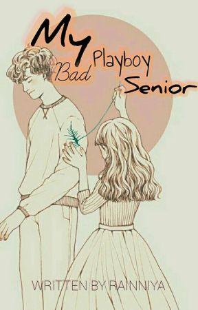My Bad Playboy Senior by Rainniya