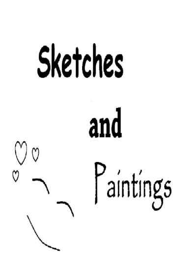 Sketches and paintings(some are crap)[discontinued]