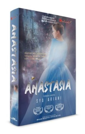Novel: Anastasia by SyuAriani